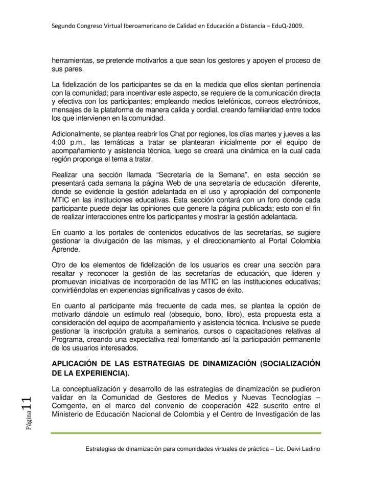 SegundoCongresoVirtualIberoamericanodeCalidadenEducaciónaDistancia–EduQ‐2009.               herramientas, se p...
