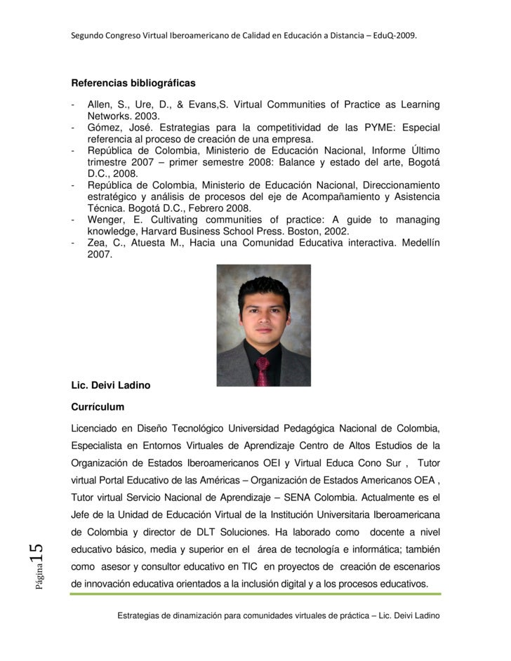 SegundoCongresoVirtualIberoamericanodeCalidadenEducaciónaDistancia–EduQ‐2009.               Referencias biblio...