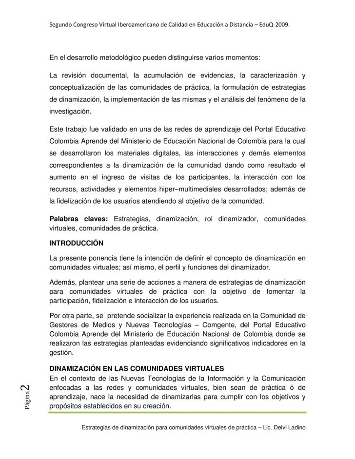 SegundoCongresoVirtualIberoamericanodeCalidadenEducaciónaDistancia–EduQ‐2009.              En el desarrollo me...