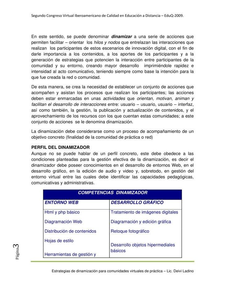 SegundoCongresoVirtualIberoamericanodeCalidadenEducaciónaDistancia–EduQ‐2009.              En este sentido, se...