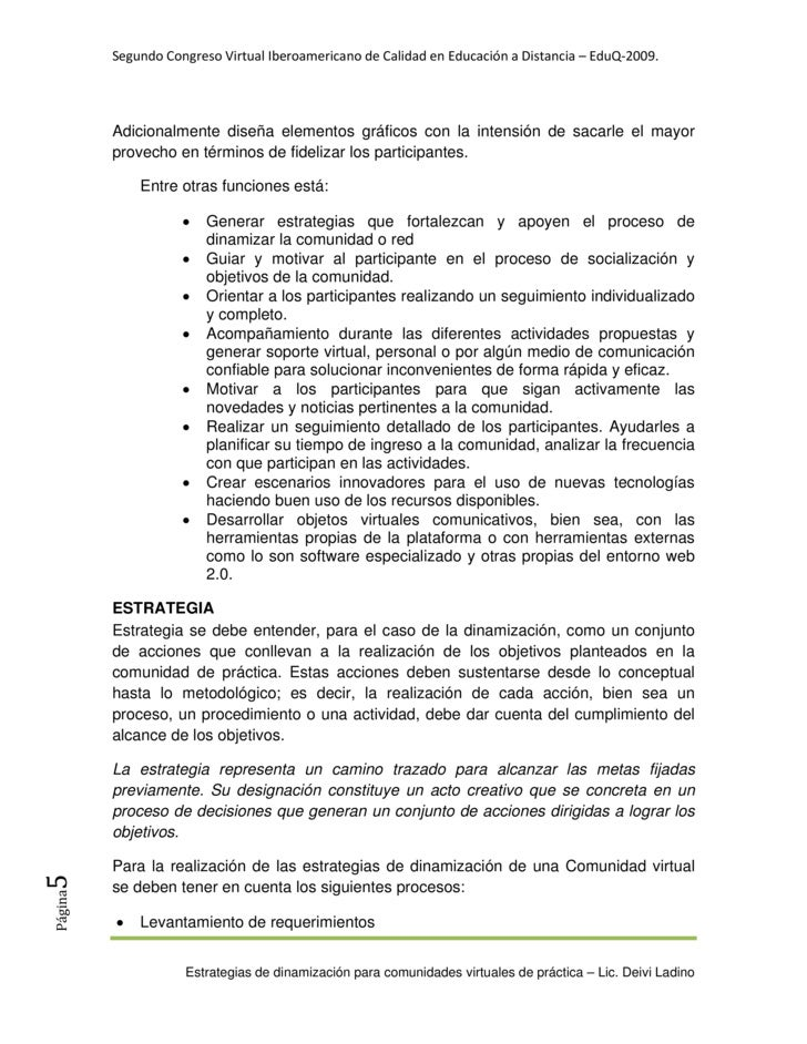 SegundoCongresoVirtualIberoamericanodeCalidadenEducaciónaDistancia–EduQ‐2009.              Adicionalmente dise...