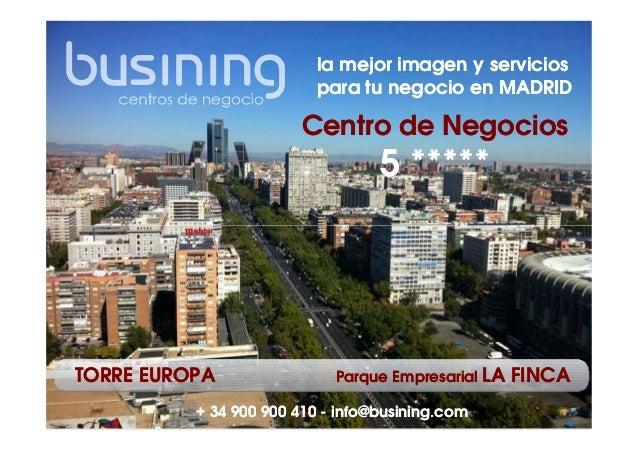 Primer Centro De Negocios 5 Estrellas En Madrid