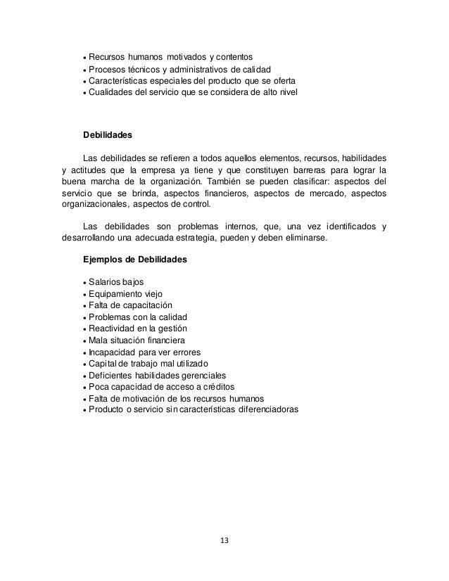 13  Recursos humanos motivados y contentos  Procesos técnicos y administrativos de calidad  Características especiales ...
