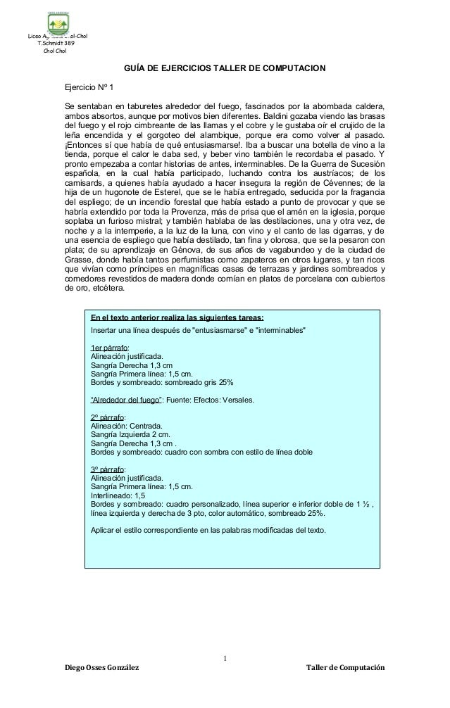 Liceo Agrícola Chol-Chol T.Schmidt 389 Chol Chol GUÍA DE EJERCICIOS TALLER DE COMPUTACION Ejercicio Nº 1 Se sentaban en ta...