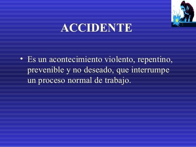 CLASIFICACION DE LOS ACCIDENTES ACCIDENTES EN LOS QUE EL MATERIAL VA HACIA EL HOMBRE • Por golpe • Por atrapamiento • Por ...
