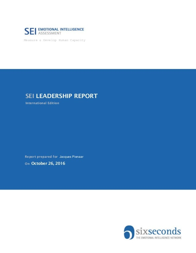 Measure & Develop Human Capacity v International Edition SEI LEADERSHIP REPORT On October 26, 2016 Report prepared for Jac...