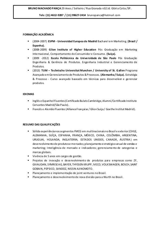 FORMAÇÃO ACADÊMICA  (2004-2007) ESPM - Universidad Europea de Madrid Bacharel em Marketing. (Brasil / Espanha).  (2008-2...