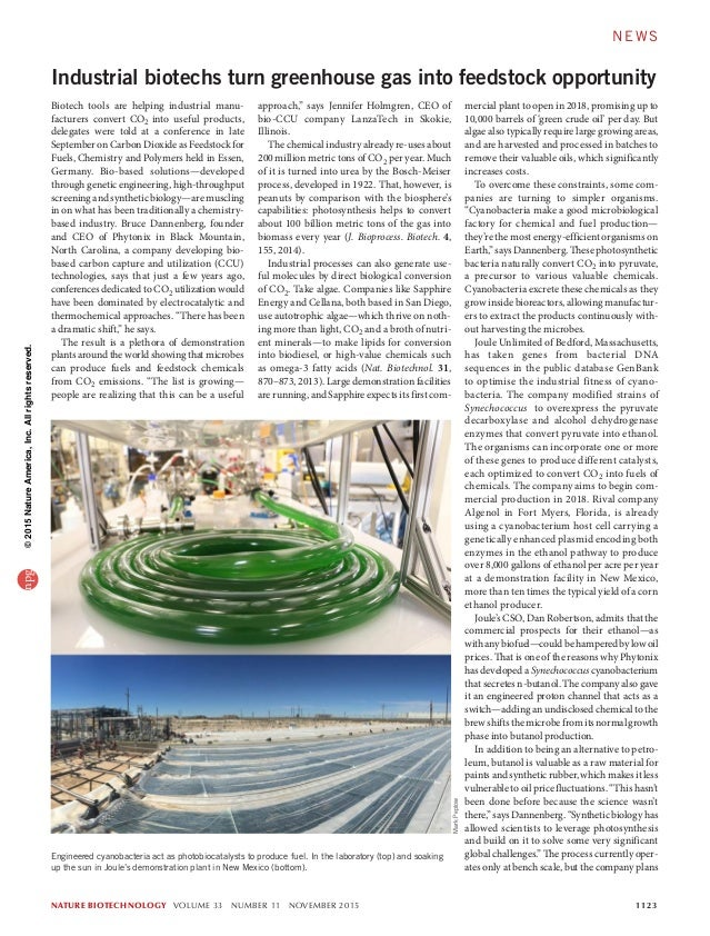 NATURE BIOTECHNOLOGY VOLUME 33 NUMBER 11 NOVEMBER 2015	 1123 mercial plant to open in 2018, promising up to 10,000 barrels...