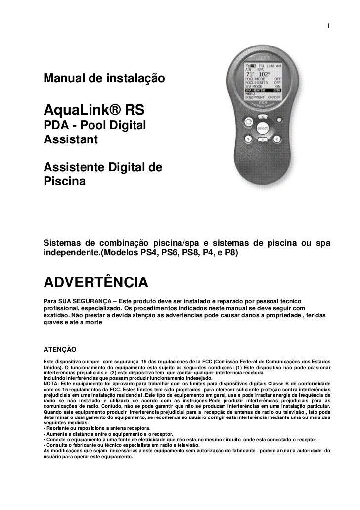 1Manual de instalaçãoAquaLink® RSPDA - Pool DigitalAssistantAssistente Digital dePiscinaSistemas de combinação piscina/spa...