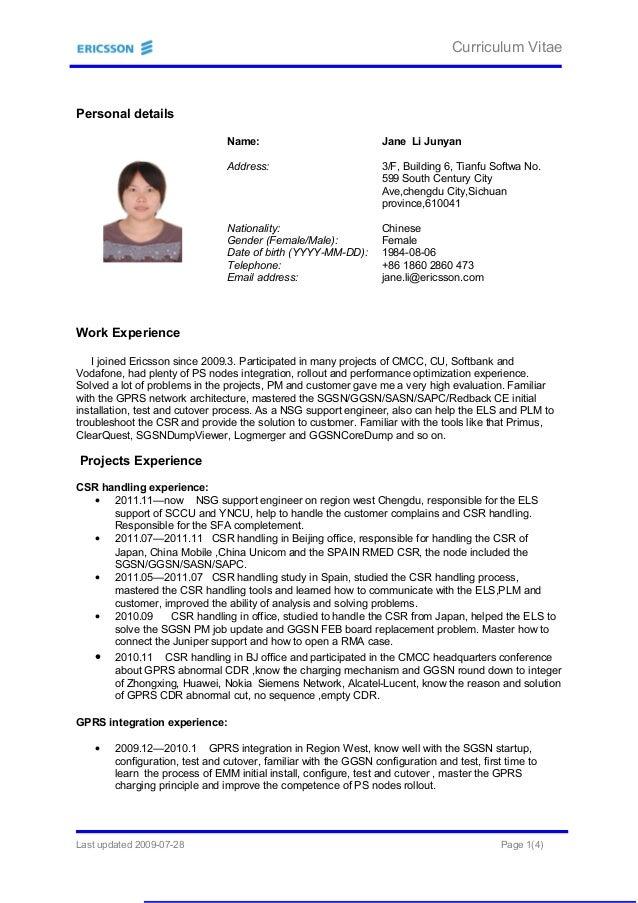 Curriculum Vitae Personal details Name: Jane Li Junyan Address: 3/F, Building 6, Tianfu Softwa No. 599 South Century City ...