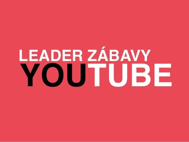 LEADER ZÁBAVY  YOUTUBE