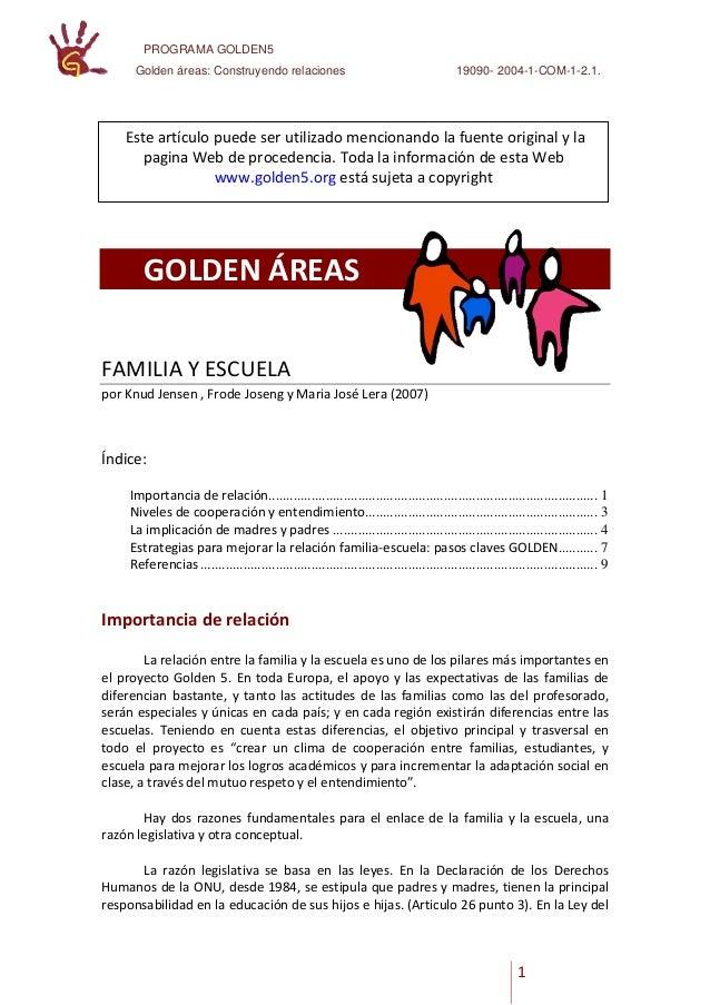 PROGRAMA GOLDEN5 Golden áreas: Construyendo relaciones 19090- 2004-1-COM-1-2.1. 1 GOLDEN ÁREAS FAMILIA Y ESCUELA por Knud ...