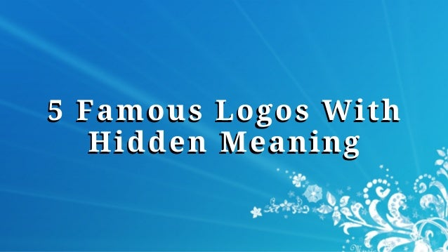 5 Famous Logos With Hidden Meaning