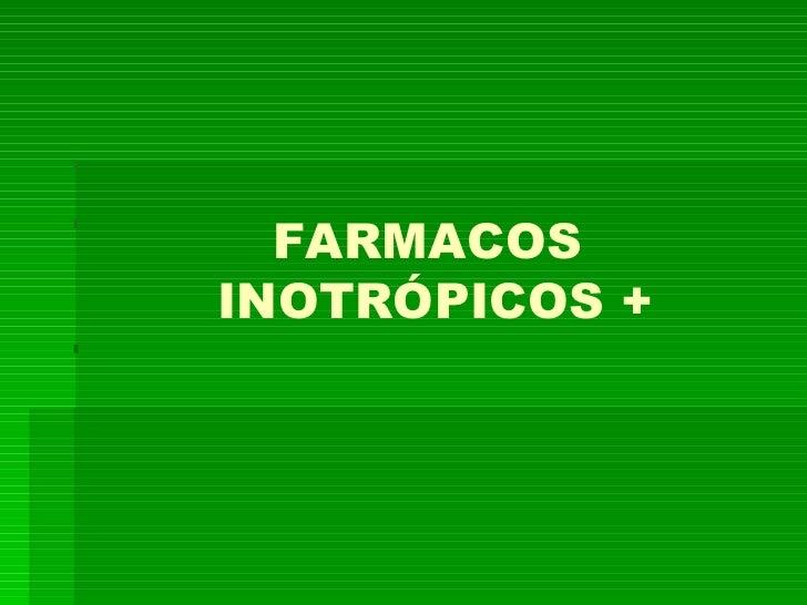 FARMACOSINOTRÓPICOS +