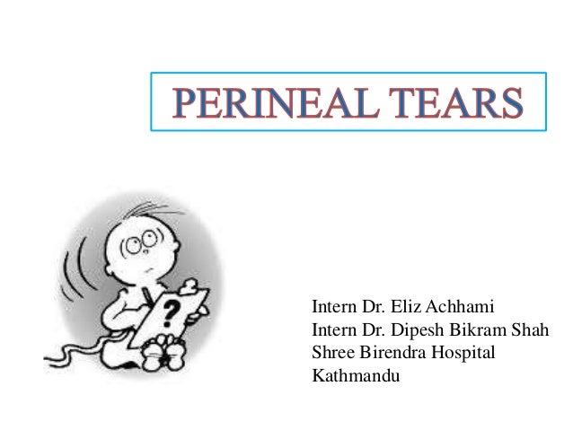 presentaion on perineal tear