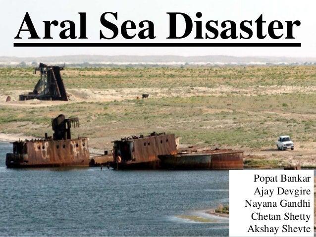 Aral Sea Disaster Popat Bankar Ajay Devgire Nayana Gandhi Chetan Shetty Akshay Shevte