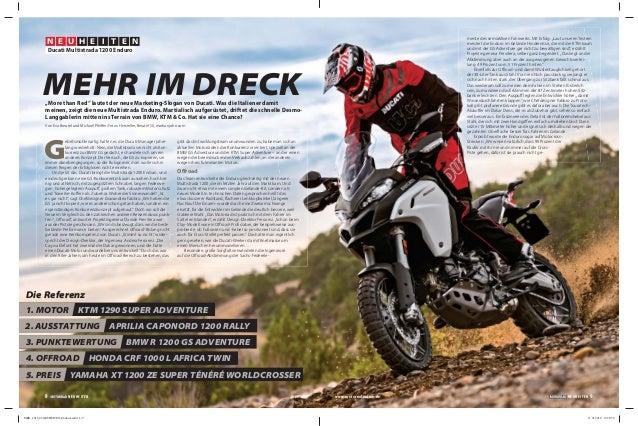 G ebetsmühlenartig hatten es die Ducati-Manager jahre- lang wiederholt: Nein, die Multistrada sei nicht als Kon- kurrenz z...