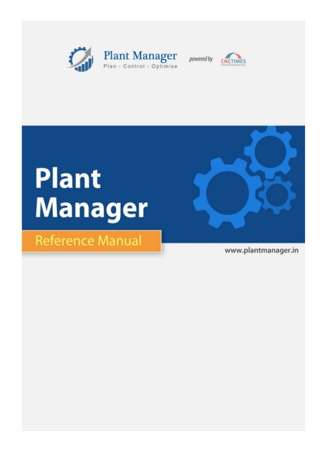 www.plantmanager.in @CNCTIMES.COM 2 Table of Contents 1. INTRODUCTION........................................................
