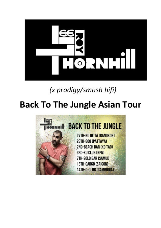 (x	   prodigy/smash	   hifi)	    Back	   To	   The	   Jungle	   Asian	   Tour