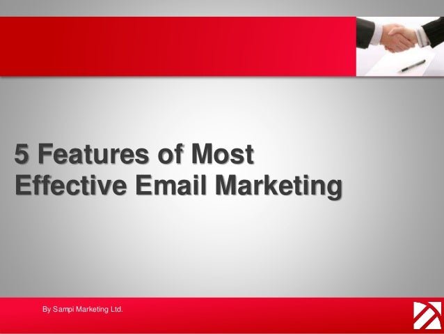 5 Features of Most Effective Email Marketing By Sampi Marketing Ltd.