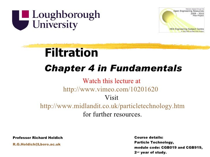 Filtration<br />Chapter 4 in Fundamentals<br />Watch this lecture at http://www.vimeo.com/10201620<br />Visit http://www.m...