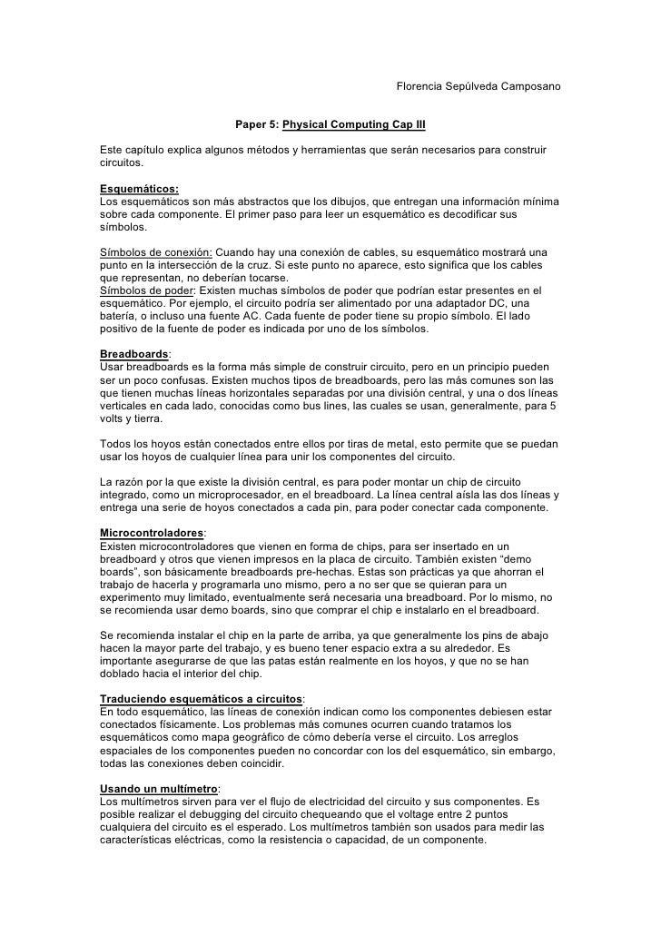 Florencia Sepúlveda Camposano                           Paper 5: Physical Computing Cap IIIEste capítulo explica algunos m...