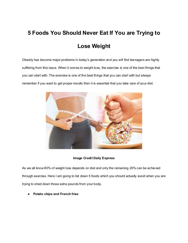 5 Foods You Should Never Eat For Weight Loss