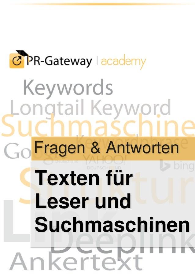© ADENION 2014 | www.pr-gateway.de Fragen & Antworten Texten für Leser und Suchmaschinen