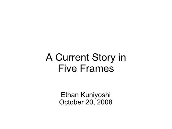 5 Frame Story