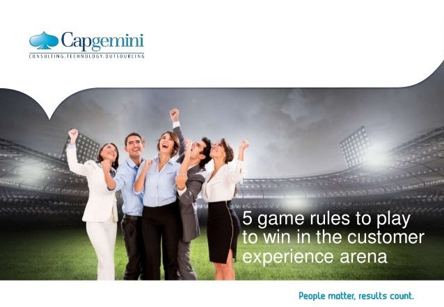 5 game rules to play  to win in the customer  experience arena