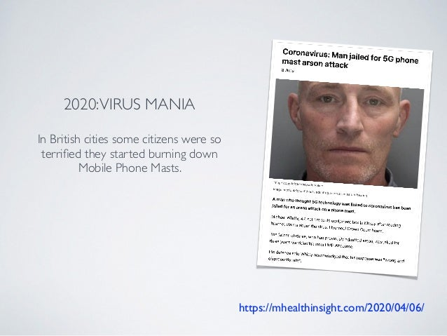 https://mhealthinsight.com/2020/04/06/ 2020:VIRUS MANIA In British cities some citizens were so terrified they started burn...