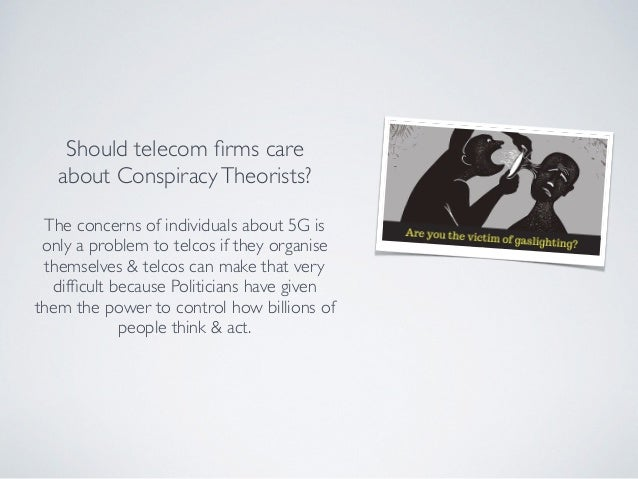 Should telecom firms care about ConspiracyTheorists? The concerns of individuals about 5G is only a problem to telcos if th...