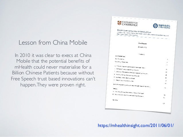 https://mhealthinsight.com/2011/06/01/ Lesson from China Mobile In 2010 it was clear to execs at China Mobile that the pot...