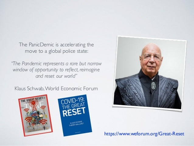"""https://www.weforum.org/Great-Reset 5G The PanicDemic is accelerating the move to a global police state: """"The Pandemic rep..."""