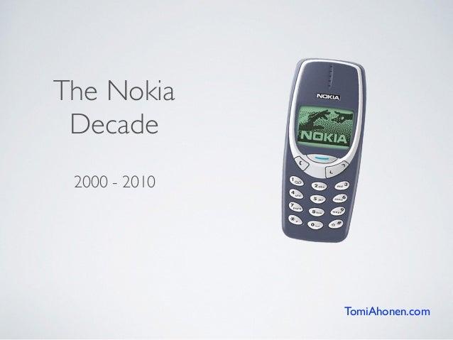 2000 - 2010 The Nokia Decade TomiAhonen.com