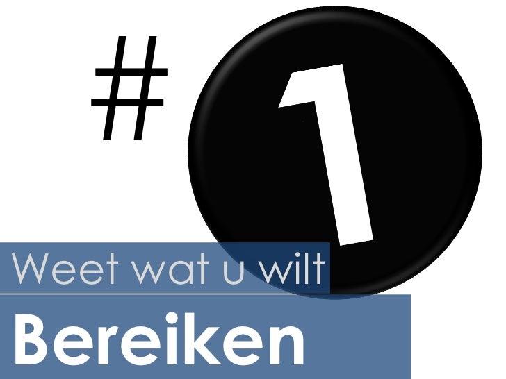 #Weet wat u wiltBereiken