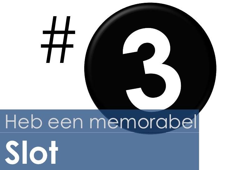 #Heb een memorabelSlot
