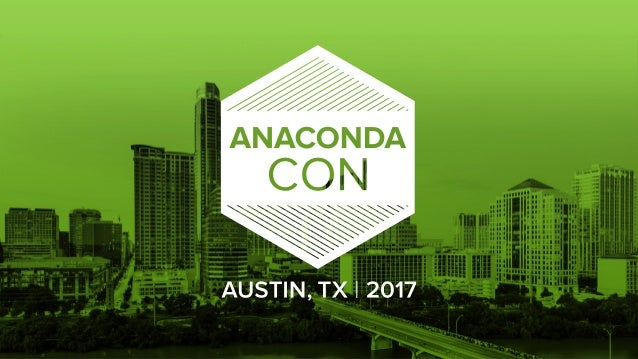 #OpenDataScienceMeans #AnacondaCON