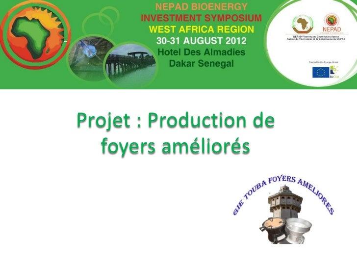 Projet : Production de  foyers améliorés