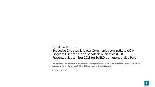 Glenn Hampson - OSI's global, multi-stakeholder perspective on the global future of scholarly communication Slide 2