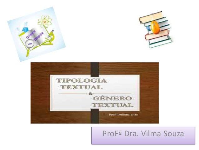 ProFª Dra. Vilma Souza