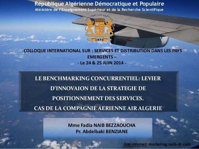 LE BENCHMARKING CONCURRENTIEL: LEVIER D'INNOVAION DE LA STRATEGIE DE POSITIONNEMENT DES SERVICES. CAS DE LA COMPAGNIE AERI...