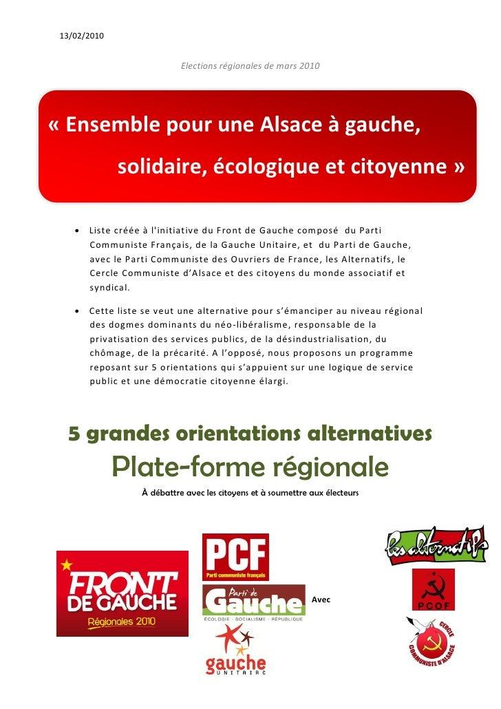 13/02/2010                               Elections régionales de mars 2010     « Ensemble pour une Alsace à gauche,       ...