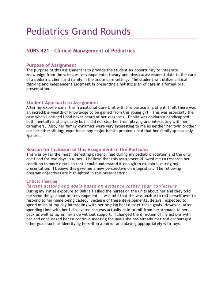 Pediatrics Grand Rounds<br />NURS 421 – Clinical Management of Pediatrics<br />Purpose of Assignment<br />The purpose of t...
