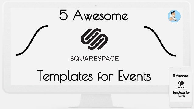 5 awesome squarespace templates for events