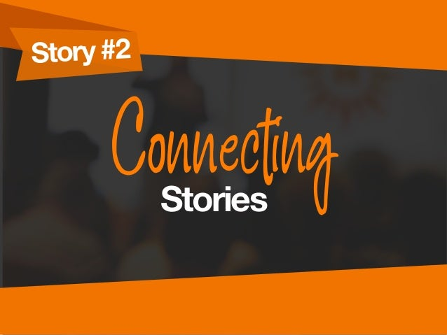 Story #2 ConnectingStories