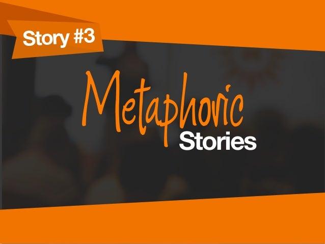 Story #3 MetaphoricStories