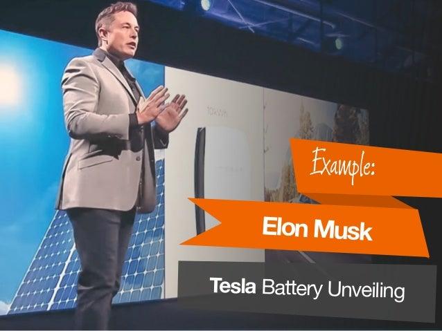 ElonMusk Example: Tesla Battery Unveiling