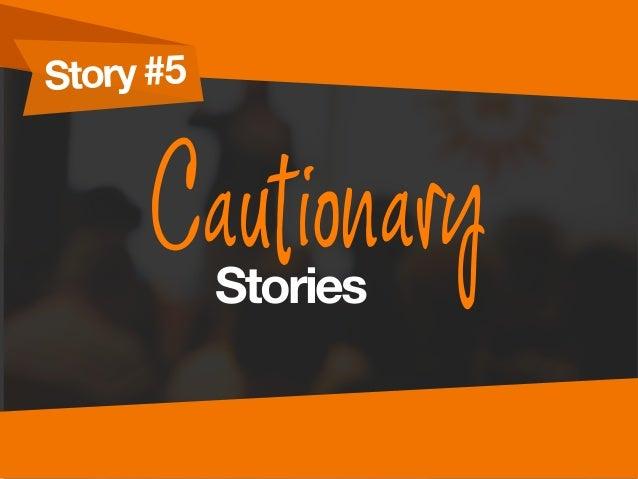 Story #5 CautionaryStories