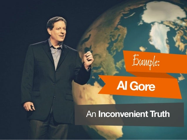 AlGore Example: An Inconvenient Truth